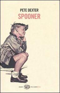 Libro Spooner Pete Dexter