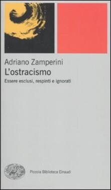 Premioquesti.it L' ostracismo. Essere esclusi, respinti e ignorati Image