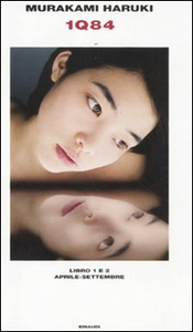 Libro 1Q84. Libro 1 e 2. Aprile-settembre Haruki Murakami