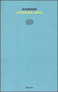 Libro Appena ieri Shemuel Y. Agnon