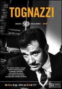Libro Tognazzi. Con DVD Valentina Pattavina