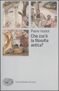Che cos'è la filosofia antica - Pierre Hadot - copertina