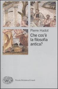 Libro Che cos'è la filosofia antica Pierre Hadot