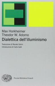 Libro Dialettica dell'illuminismo Max Horkheimer , Theodor W. Adorno