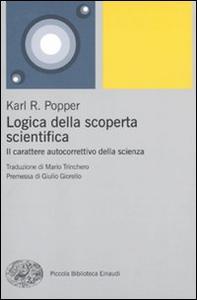 Libro Logica della scoperta scientifica. Il carattere autocorrettivo della scienza Karl R. Popper