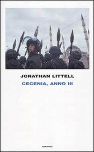 Libro Cecenia, anno III Jonathan Littell