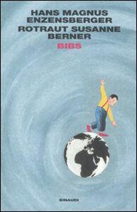 Libro Bibs Hans M. Enzensberger , Rotraut Susanne Berner