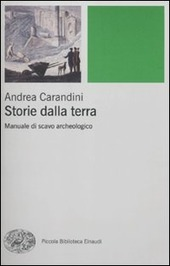 Storie della terra. Manuale di scavo archeologico