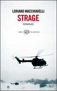 Foto Cover di Strage, Libro di Loriano Macchiavelli, edito da Einaudi