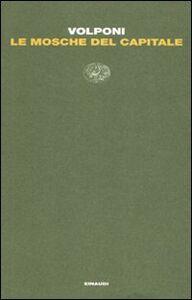 Libro Le mosche del capitale Paolo Volponi