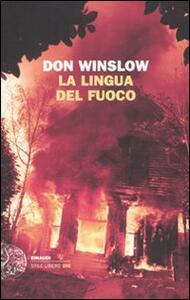 La lingua del fuoco - Don Winslow - copertina