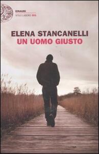 Un uomo giusto - Elena Stancanelli - copertina