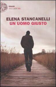 Libro Un uomo giusto Elena Stancanelli