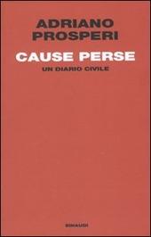 Cause perse. Un diario civile