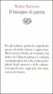 Libro Il bisogno di patria Walter Barberis