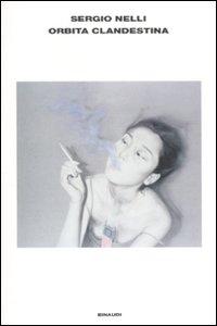 Libro Orbita clandestina Sergio Nelli