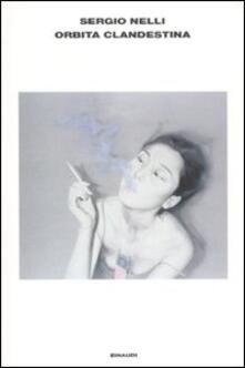 Orbita clandestina - Sergio Nelli - copertina