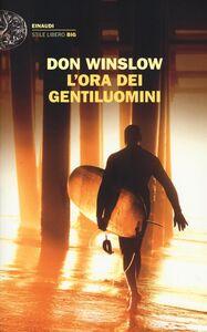 Libro L' ora dei gentiluomini Don Winslow