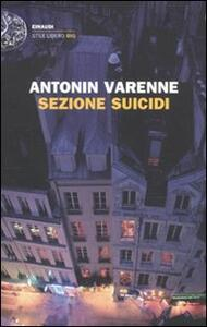 Sezione suicidi - Antonin Varenne - copertina