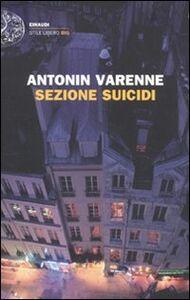 Libro Sezione suicidi Antonin Varenne