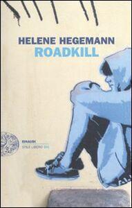 Libro Roadkill Helene Hegemann