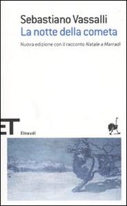 Libro La notte della cometa Sebastiano Vassalli