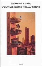 L' ultimo uomo nella torre
