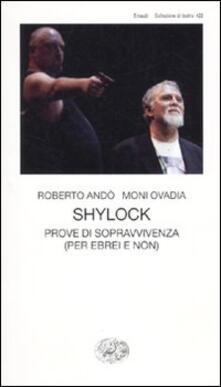 Camfeed.it Shylock. Prove di sopravvivenza (per ebrei e non) Image