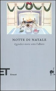 Foto Cover di Notte di Natale. Quindici storie sotto l'albero, Libro di  edito da Einaudi