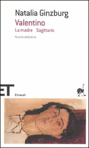 Libro Valentino-La madre-Sagittario Natalia Ginzburg