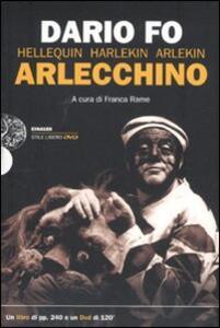 Arlecchino. Con DVD - Dario Fo,Franca Rame - copertina