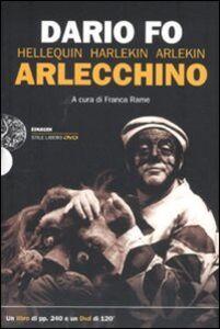 Libro Arlecchino. Con DVD Dario Fo , Franca Rame