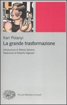 La grande trasformazione. Le origini economiche e politiche della nostra epoca - Karl Polanyi - copertina