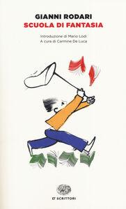 Libro Scuola di fantasia Gianni Rodari