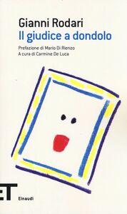 Libro Il giudice a dondolo Gianni Rodari