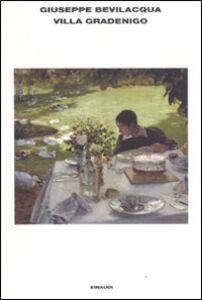 Foto Cover di Villa Gradenigo, Libro di Giuseppe Bevilacqua, edito da Einaudi