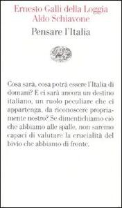 Libro Pensare l'Italia Aldo Schiavone , Ernesto Galli Della Loggia