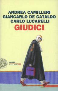 Libro Giudici Andrea Camilleri , Giancarlo De Cataldo , Carlo Lucarelli