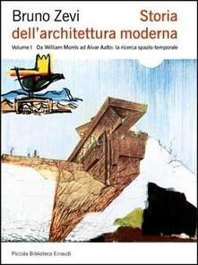 Capturtokyoedition.it Storia dell'architettura moderna. Vol. 1: Da William Morris ad Alvar Aalto: la ricerca spazio-temporale. Image