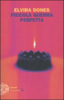 Piccola guerra perfetta - Elvira Dones - copertina