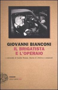 Il brigatista e l'operaio - Giovanni Bianconi - copertina