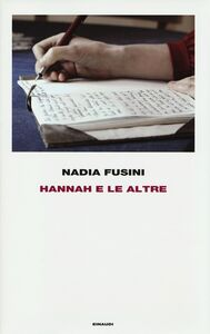Libro Hannah e le altre Nadia Fusini