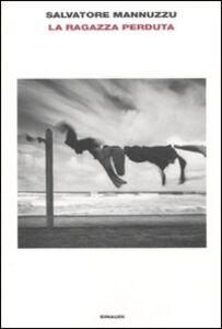 Libro La ragazza perduta Salvatore Mannuzzu