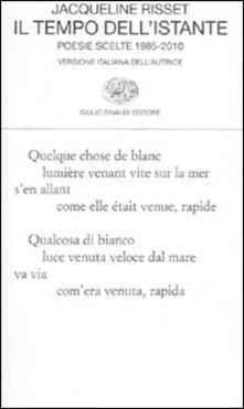 Vitalitart.it Il tempo dell'istante. Poesie scelte 1985-2010. Testo francese a fronte Image