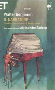 Foto Cover di Il narratore. Considerazioni sull'opera di Nikolai Leskov, Libro di Walter Benjamin, edito da Einaudi