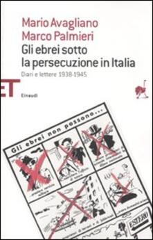 Fondazionesergioperlamusica.it Gli ebrei sotto la persecuzione in Italia. Diari e lettere 1938-1945 Image