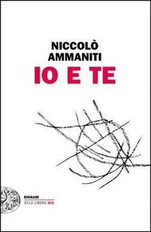 Io e te - Niccolò Ammaniti - copertina