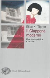 Il Giappone moderno. Una storia politica e sociale - Elise K. Tipton - copertina