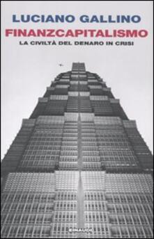 Rallydeicolliscaligeri.it Finanzcapitalismo. La civiltà del denaro in crisi Image