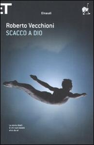 Scacco a Dio - Roberto Vecchioni - copertina
